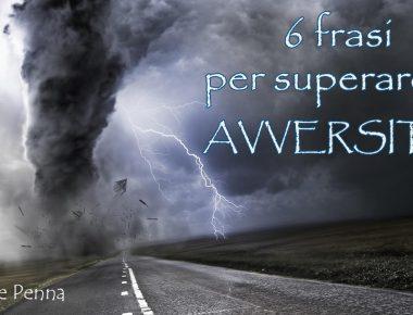 6 FRASI AVVERSITA - VM12